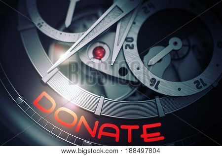 Donate on the Face of Elegant Watch, Chronograph Closeup. Luxury Wristwatch Machinery Macro Detail with Inscription Donate. Time and Work Concept with Glow Effect and Lens Flare. 3D Rendering.