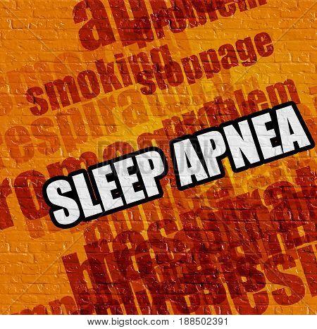 Health concept: Sleep Apnea on Yellow Brickwall . Sleep Apnea - on the Wall with Word Cloud Around .
