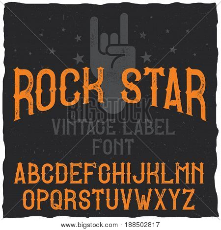 Vintage label typeface named Rock Star. Good font to use in any vintage labels or logo.