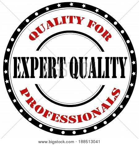 Stamp with text Expert Quality-Quality For Professionals,vector illustration