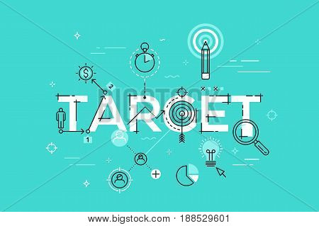 Modern vector illustration concept of word target. Thin line flat design banner for website and mobile application, easy to use and highly customizable.