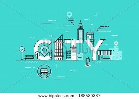 Modern vector illustration concept of word city. Thin line flat design banner for website and mobile application, easy to use and highly customizable.