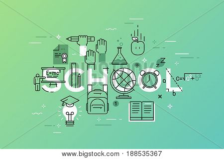 Modern vector illustration concept of word school. Thin line flat design banner for website and mobile application, easy to use and highly customizable.