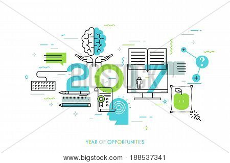 Infographic concept, 2017 - year of opportunities. New prospects and predictions in internet courses, distance education, self-improvement and online training. Vector illustration in thin line style.