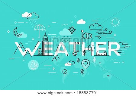 Modern vector illustration concept of word weather. Thin line flat design banner for website and mobile application, easy to use and highly customizable.