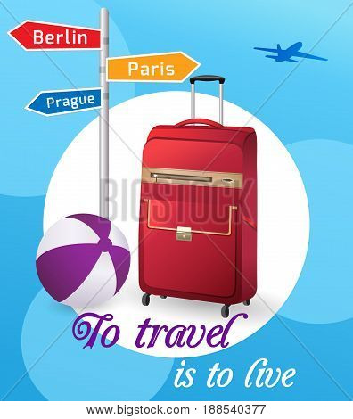 Travel bag and beach ball. Vector illustration travel to live.