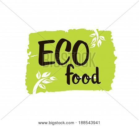 Eco Food - hand drawn brush text badge, sticker, banner, poster on white background. Handdrawn lettering for your designs vegetarian restaurant, cafe, bakery menu.