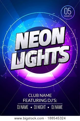 Neon lights party music poster. Electronic club deep music. Musical event disco trance sound. Night party invitation. DJ flyer poster.