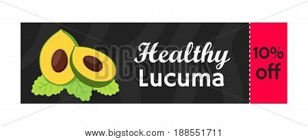 Lucuma, exotic fruit sale. Organic healthy superfood for market. Vegetarian nutrition. Cartoon flat style.