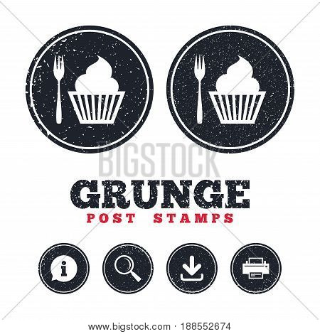 Grunge post stamps. Eat sign icon. Dessert trident fork with muffin. Cutlery symbol. Information, download and printer signs. Aged texture web buttons. Vector