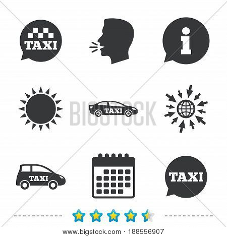 Public transport icons. Taxi speech bubble signs. Car transport symbol. Information, go to web and calendar icons. Sun and loud speak symbol. Vector