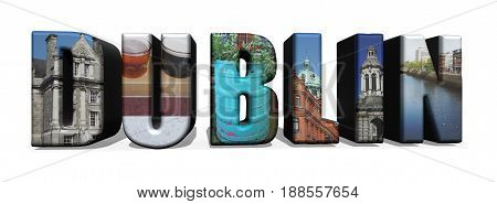 Assorted images of Dublin Ireland in 3D illustration collage over white background