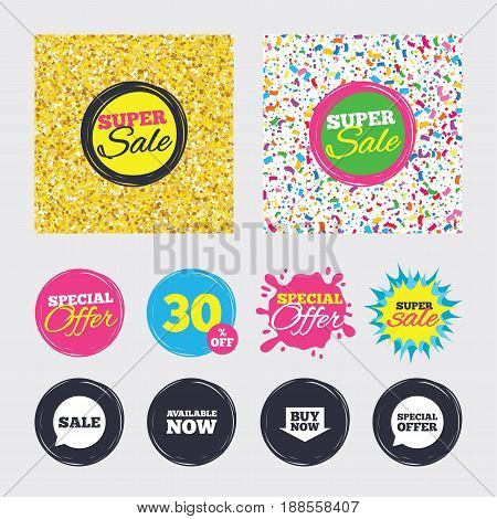 Gold glitter and confetti backgrounds. Covers, posters and flyers design. Sale icons. Special offer speech bubbles symbols. Buy now arrow shopping signs. Available now. Sale banners. Vector