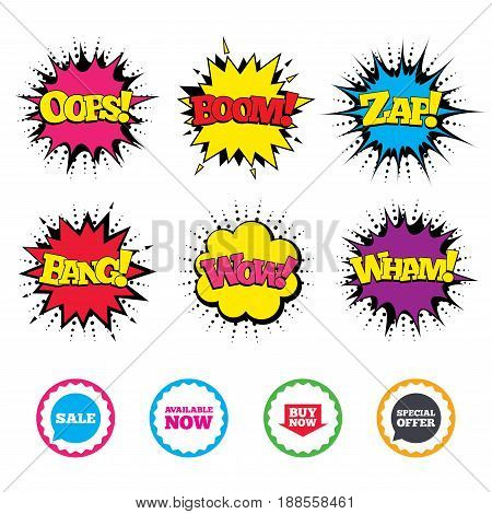 Comic Wow, Oops, Boom and Wham sound effects. Sale icons. Special offer speech bubbles symbols. Buy now arrow shopping signs. Available now. Zap speech bubbles in pop art. Vector