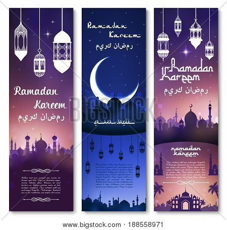 Ramadan Kareem banners set. Vector design of lantern lights, mosque in crescent moon and twinkling star in night sky. Arabic ornament calligraphy text template for Muslim religious holiday celebration