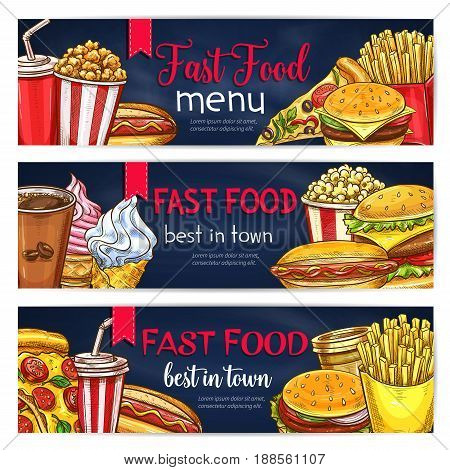 Fast food banners of burgers, desserts and drinks. Vector design set of fastfood meals, pizza and french fries snack, popcorn or donut and ice cream, cheeseburger or hamburger sandwiches and hot dog