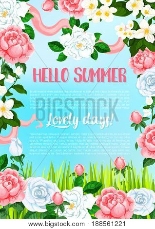 Hello Summer poster for lovely holiday summertime. Vector floral design of blooming roses in garden green grass, butterflies on pink and red ribbons in orchid blossoms or lily and viola petals