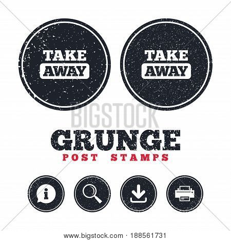 Grunge post stamps. Take away sign icon. Takeaway food or coffee drink symbol. Information, download and printer signs. Aged texture web buttons. Vector