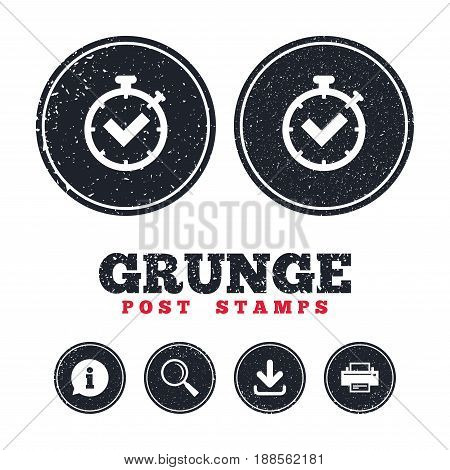 Grunge post stamps. Timer sign icon. Check stopwatch symbol. Information, download and printer signs. Aged texture web buttons. Vector