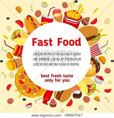Fast food poster or menu cover template for fastfood restaurant or cafe. Vector burgers, sandwiches of cheeseburger and hot dog, ice cream and donut cookie desserts, coffee or soda drinks and pizza