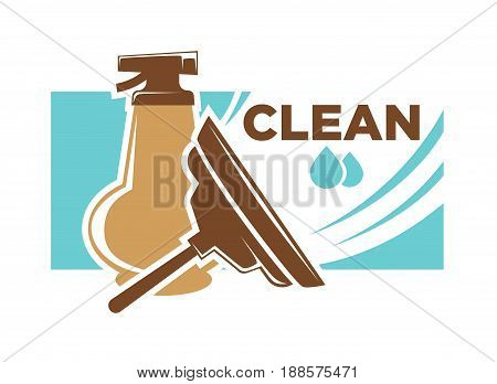 Clean service emblem with brown spray bottle of purifier, special brush for windows, small water drops and rectangular piece of blue glass behind isolated vector illustration on white background.