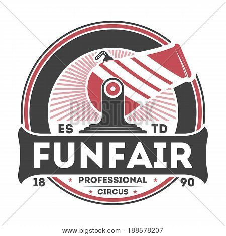 Professional funfair show vintage label isolated on white background vector illustration. World tour spectacle and carnival logo, welcome circus badge