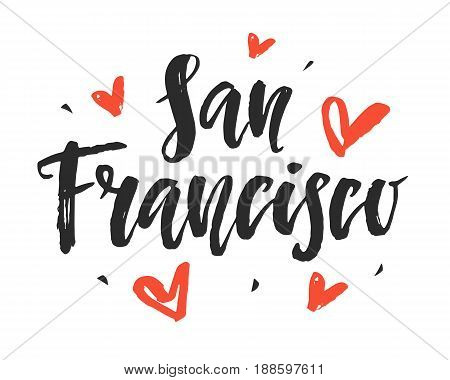 San Francisco. Modern city hand written brush lettering, isolated on white background. Ink calligraphy. Tee shirt print, typography card, poster design. Vector illustration.