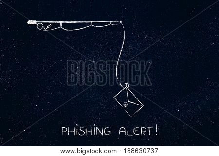 Fishing Rod With Email Instead Of Bait, Phishing Alert Caption