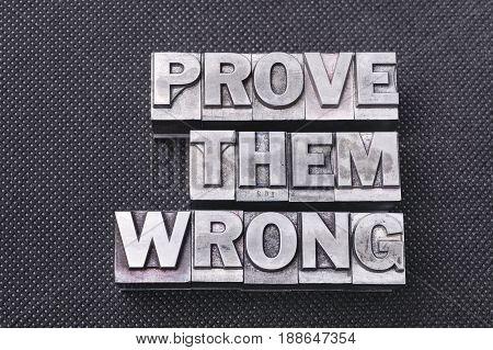 Prove Them Wrong Bm