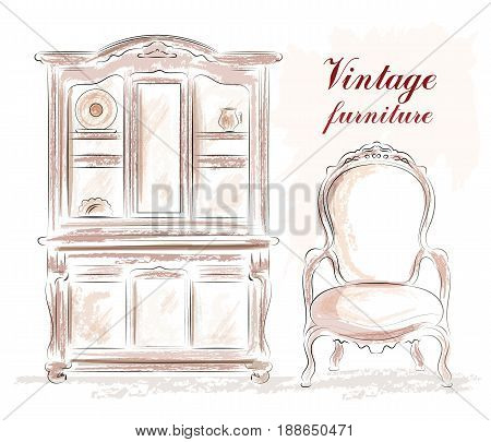 Vintage furniture set: old style cupboard and chair. Sketch. Vector illustration.