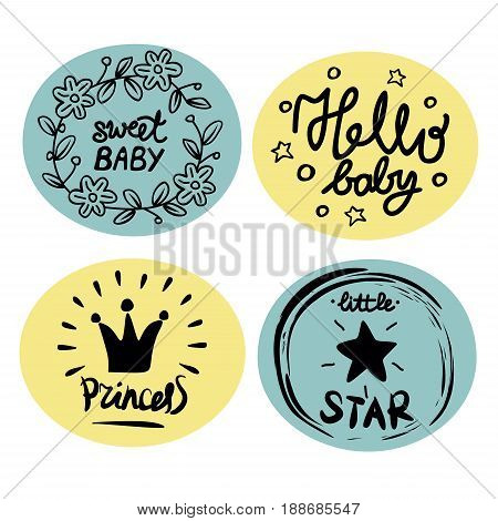 Four children's logo with handwriting. Princess. Little star. Sweet baby. Hello. Kids background. Poster Emblem