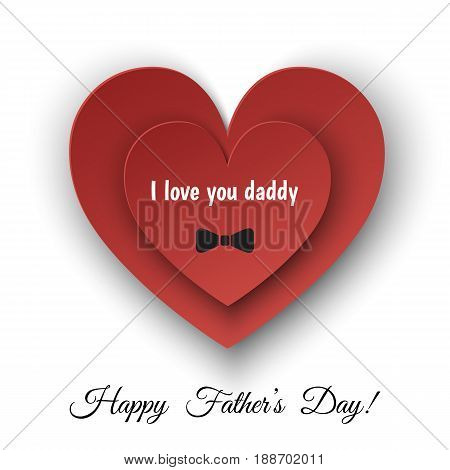 Happy Father's Day greeting card with heart and bowtie isolated on white background. I love you daddy. Flat design vector template.
