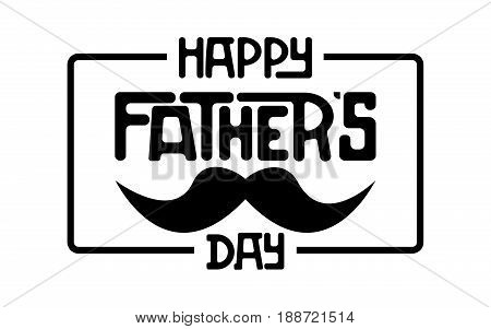 Happy fathers day. Lettering happy fathers day.