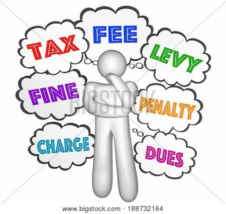 Tax Fee Fine Penalty Thought Cloud Person Thinking 3d Illustration