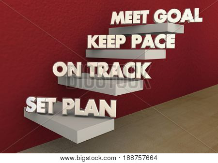 Set Plan Work On Track Keep Pace Meet Goal Steps 3d Illustration