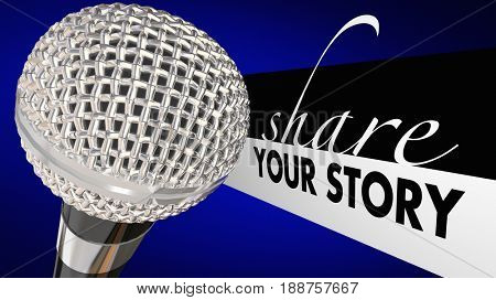 Share Your Story Microphone Speaker Tell Perspective 3d Illustration