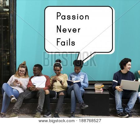 Passion Never Fails Positive Inspire Mindset