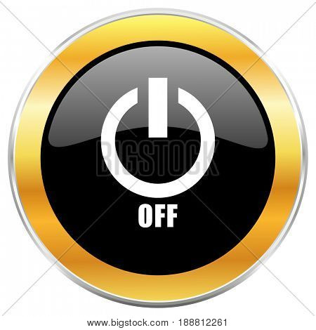 Power off black web icon with golden border isolated on white background. Round glossy button.