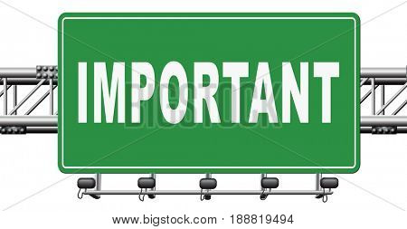 important information very crucial message essential and critical road sign, billboard., 3D, illustration