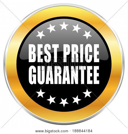 Best price guarantee black web icon with golden border isolated on white background. Round glossy button.