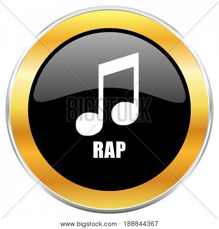 Rap music black web icon with golden border isolated on white background. Round glossy button.