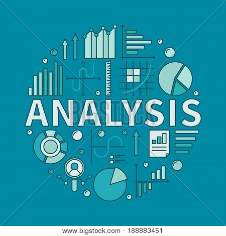 Analysis vector circular illustration. Colorful modern symbol made with word ANALYSIS and diagram, bar, pie charts on blue background