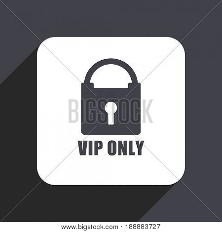 Vip only flat design web icon isolated on gray background