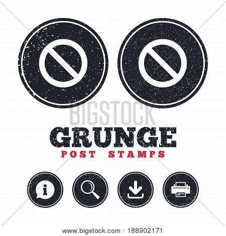 Grunge post stamps. Blacklist sign icon. User not allowed symbol. Information, download and printer signs. Aged texture web buttons. Vector