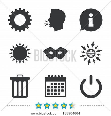 Anonymous mask and cogwheel gear icons. Recycle bin delete and power sign symbols. Information, go to web and calendar icons. Sun and loud speak symbol. Vector