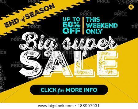 Big Super Sale Banner Design. End of Season Badge Striped Road Tape and Seamless Best Price Pattern on Black Grunge Background. Vector Advertising for Website Shop Market Flyer Banner.