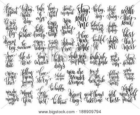 set of 50 hand written lettering motivational quotes, handwritten positive phrases to print, inspirational typography slogans, calligraphy vector illustration collection