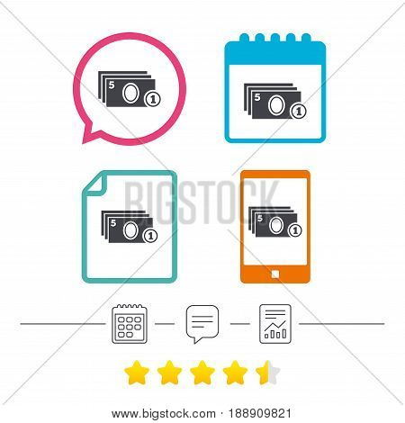 Cash and coin sign icon. Paper money symbol. For cash machines or ATM. Calendar, chat speech bubble and report linear icons. Star vote ranking. Vector