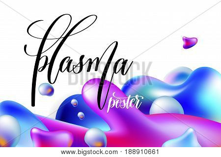 abstract background plasma poster to your banner design, bright colorful plasma drops shapes pattern on white, vector illustration