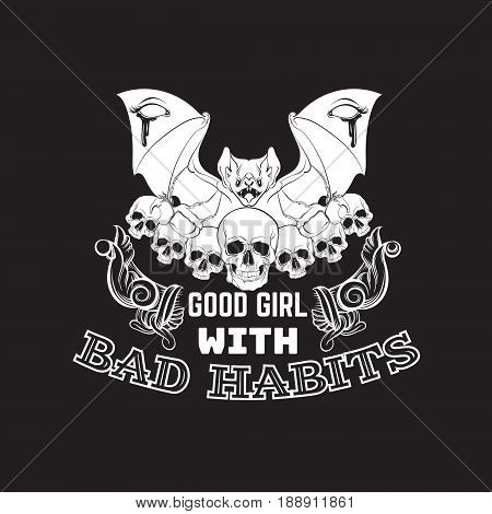 Quote typographical background about devil girl with illustration of baroque horns angry bat and human skulls made in hand drawn style. Template for card banner poster print for t-shirt.